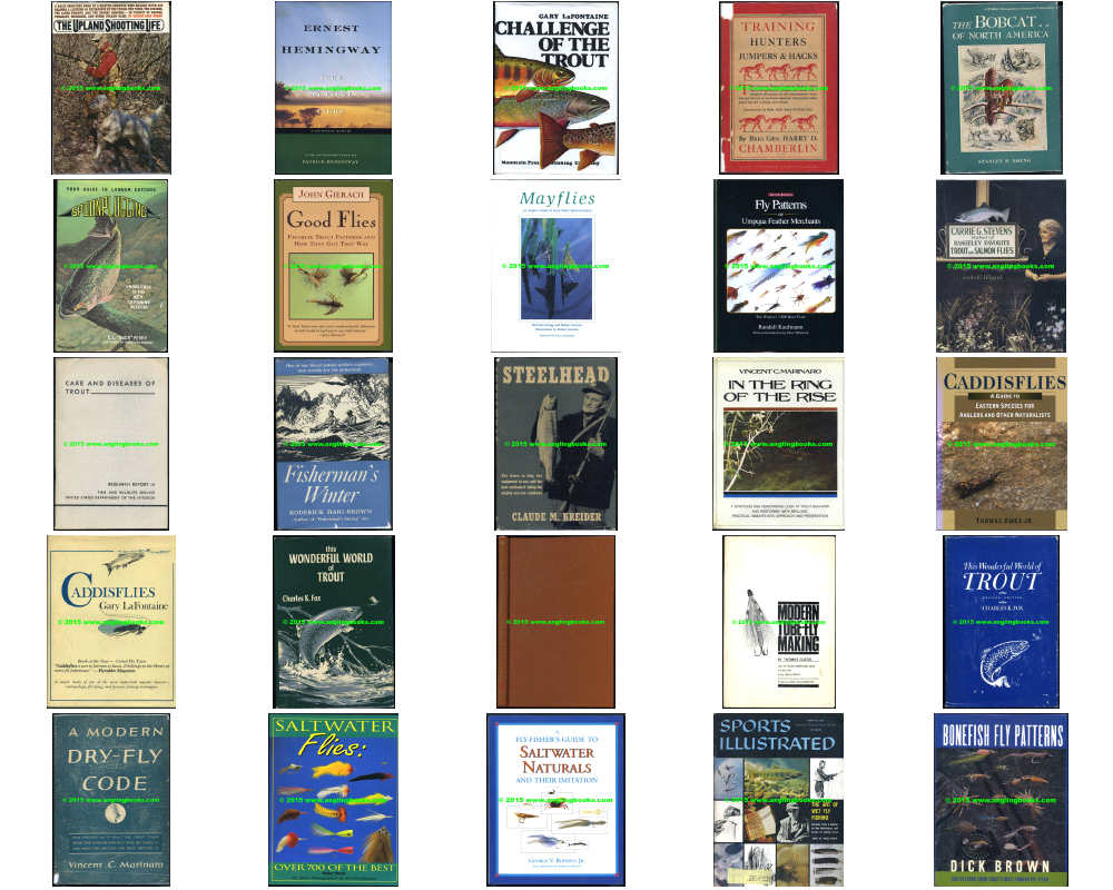 **Arbona, Fred L. Jr.; Mayflies, the Angler, and the Trout **Babcock, Havlah; I Don't Want to Shoot an Elephant, Education of a Pretty Boy' Jaybirds go to Hell on Friday, The Best of Babcock (Boxed Set) **Barnes, George W.; How to Make Bamboo Fly Rods **Bashline, L. James; Atlantic Salmon Fishing **Bear, Fred; Fred Bear's Field Notes **Bergman, Ray; Trout **Best, A. K.; Fly Tying with A. K. **Black, William C.; Gentlemen Preferred Dry Flies **Borger, Gary A.; Designing Trout Flies **Brooks, Charles E.; Nymph Fishing for Larger Trout **Caucci, Al & Bob Nastasi; Fly-tyers Color Guide **Caucci, Al and Nastasi, Bob; Hatches, **Chatham, Russell (editor); Silent Seasons **Connett, Eugene V., 3d.; Random Casts **Darbee, Harry; The Compact Book of Fisherman's Tricks, Tips, and Hints **Foggia, Lyla; Reel Women: the World of Women Who Fish **Fulsher, Keith with David Klausmeyer; Thunder Creek Flies **Gierach, John; All Fishermen Are Liars (signed) **Gierach, John; Fool's Paradise **Gierach, John; Sex, Death and Fly-Fishing **Gierach, John; Still Life With Brook Trout **Gierach, John; Trout Bum **Gierach, John; Where the Trout Are All as Long as Your Leg **Gingrich, Arnold (editor); The Gordon Garland, A Round of Devotions by His Followers **Gingrich, Arnold; The Fishing in Print **Graham, Jamie Maxtone (compiler); The Best of Hardy's Anglers' Guides **Grove, Alvin R.; The Lure and Lore of Trout-Fishing **Haig-Brown, Roderick L.; The Master and His Fish; Fisherman's Fall; Fisherman's Spring; Fisherman's Summer; Fisherman's Winter **Heacox, Cecil E.; The Gallant Grouse **Hills, John Waller; A History of Fly Fishing for Trout **Holbrook, Don & Ed Koch; Midge Magic **Jennings, Preston J.; A Book of Trout Flies **Jorgensen, Poul; Modern Fly Dressings for the Practical Angler **Jorgensen, Poul; Favorite Flies and How to Tie Them **Kaufmann, Randall; Tying Dry Flies **Klausmeyer, David; Striped Bass Patterns **Kustich, Jerry; A Wisp in the Wind **Lawrie, W. H.; English Trout Flies **Lee, Art; Tying and Fishing the Riffling Hitch**Leiser, Eric; The Complete Book of Fly Tying **Leiser, Eric & Boyle, Eric H.; Stoneflies for the Angler **Letherman, Troy & Tony Weaver; Top Water: **Levy, Howard; Man Against Musky **Lilly, Bud; A Trout's Best Friend:y **Lyons, Nick; Spring Creek **Lyons, Nick; Spring Creek **Marden, Luis; The Angler's Bamboo **Marinaro, Vincent C.; A Modern Dry-Fly Code **Marinaro, Vincent C.; In the Ring of the Rise **McClintock, Grant; Flywater: Fly-Fishing Rivers of the West **McDonald, John (editor); The Complete Fly Fisherman **McDonald, John; Quill Gordon **Mendoza, George; Secret Places of Trout Fishermen **Middleton, Harry; Rivers of Memory; The Bright Country **Migel, J. Michael (editor); The Masters of the Dry Fly **Mundy, Pat; Montana's Last Best River: the Bighole and its People **Peluso, Angelo; Saltwater Flies of the Northeast **Riling, Ray; Guns and Shooting; **Russell, Keith C. and Friends; The Fly-Fishingest Gentlemen **Schaldach, William J.; Coverts & Casts and Currents & Eddies (Boxed set); **Schollmeyer Jim and Ted Leeson; Inshore Flies: Best Contemporary Patterns from the Atlantic and Gulf Coasts **Schollmeyer, Jim & Ted Leeson; Trout Flies of the East: Best Contemporary Patterns from East of the Rocky Mountains  **Schwiebert, Ernest; Death of a Riverkeeper **Schwiebert, Ernest; Nymphs; Trout (2 volume, box set) **Scott, Kathy; Changing Planes **Shaw, Helen; Fly-Tying **Shewey, John; Steelhead Flies **Sosin, Mark and Lefty Kreh; Fishing the Flats **Sparse Grey Hackle An Honest Angler **Spiller, Burton L.; Grouse Feathers **Stewart, Dick and Leeman, Bob; Trolling Flies for Trout and Salmon **Swift, Jeremy; Arthur Ransome on Fishing **Talleur, Richard W.; Mastering the Art of Fly-tying; Modern Fly-Tying Materials **Vance, Joel M.; Autumn Shadows Outdoor Tales of the Supernatural **Walton, Izaak; The Compleat Angler **Williams, Ted & Underwood, John; Fishing the Big Three **Woods, Shirley E.; Angling For Atlantic Salmon **Woolner, Frank & Henry Lyman; Striped Bass Fishing **Wulff, Lee; Bush Pilot Angler; Trout on a Fly **Zabriskie, George A.; Fisherman's Philosophy